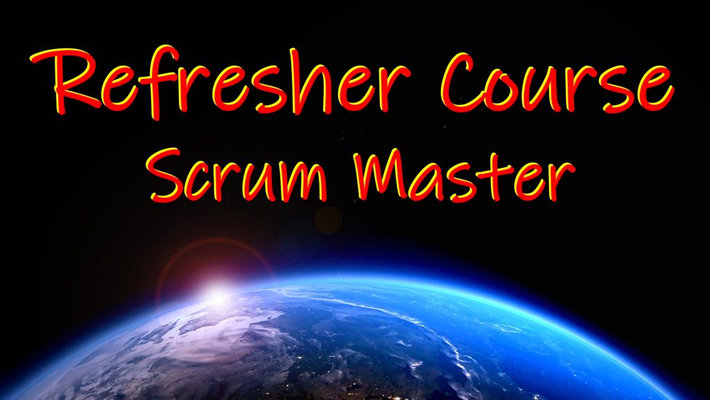 Refresher Course Scrum Master