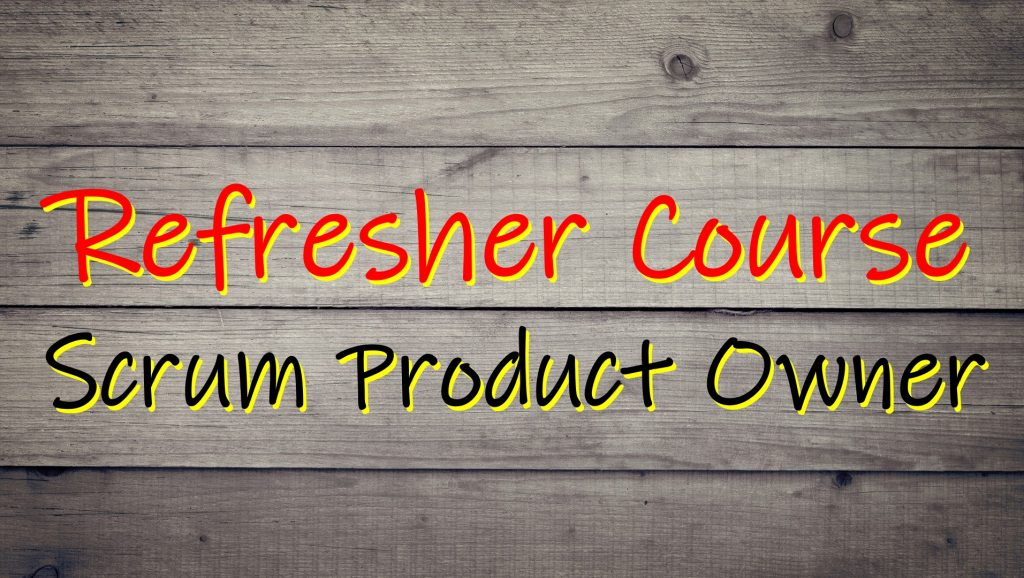 Refresher Course Scrum Product Owner